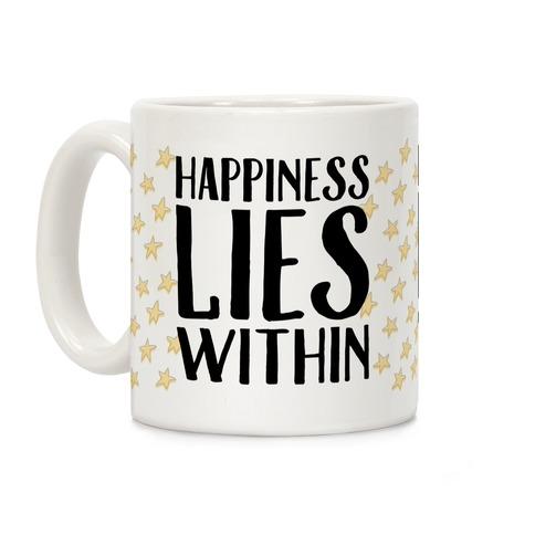 Happiness Lies Within Coffee Mug