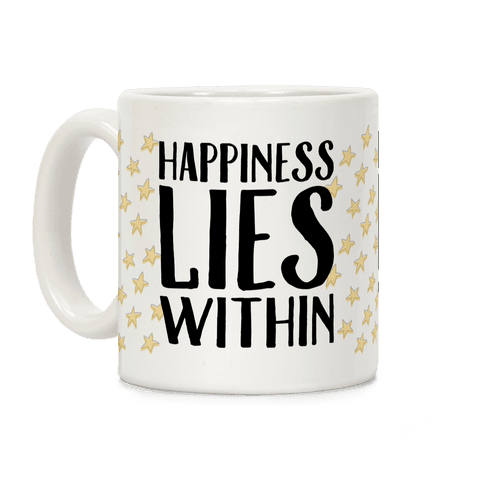 Happiness Lies Within Coffee Mug