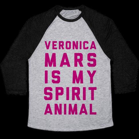 Veronica Mars Is My Spirit Animal Baseball Tee