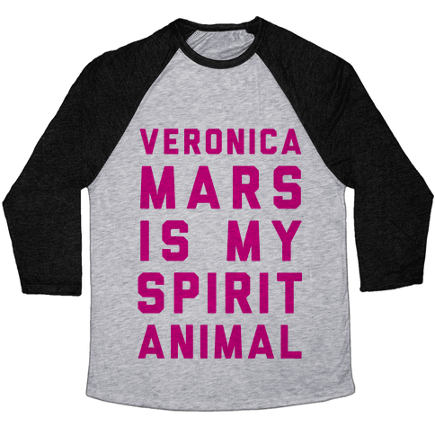 Veronica Mars Is My Spirit Animal Baseball Tee
