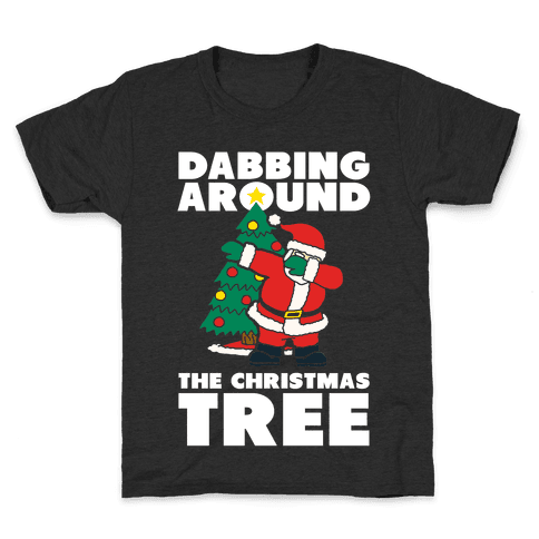 Dabbing Around The Christmas Tree Kids T-Shirt