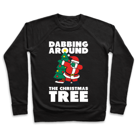 Dabbing Around The Christmas Tree Pullover