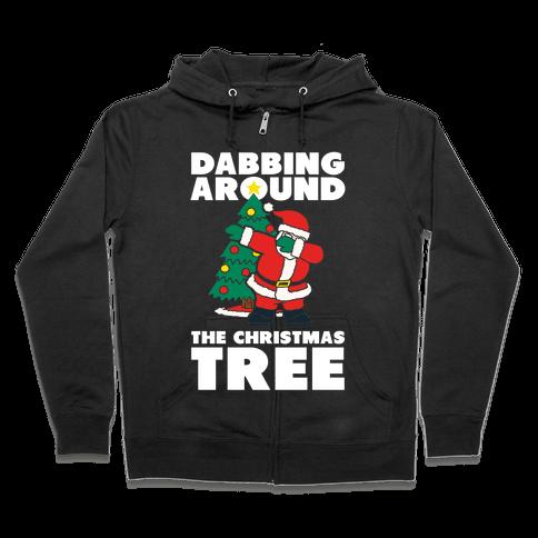 Dabbing Around The Christmas Tree Zip Hoodie