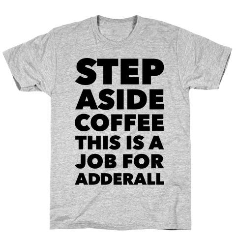 Adderall Mens T-Shirt