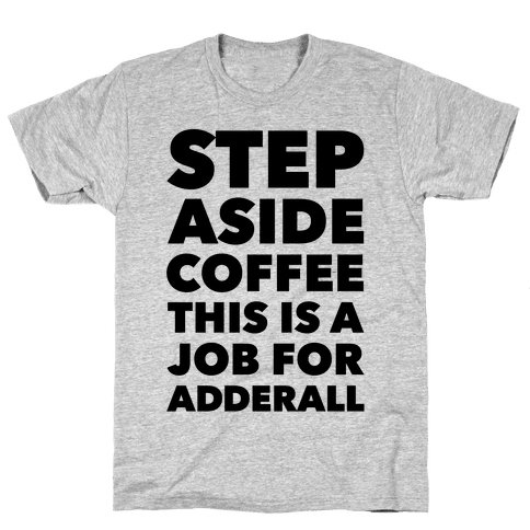 Adderall Mens T-Shirt