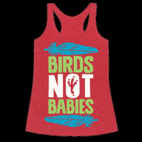 Birds Not Babies