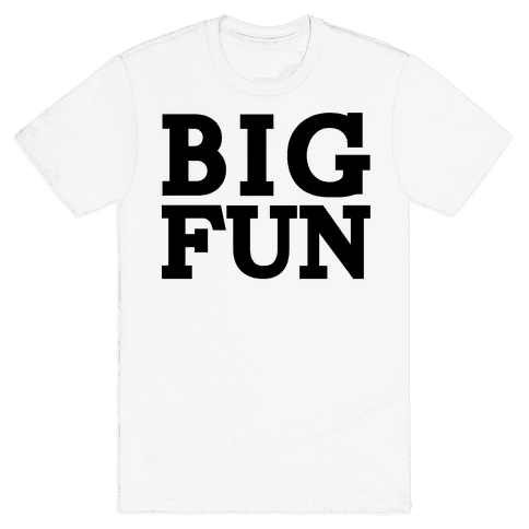 Big Fun Mens T-Shirt
