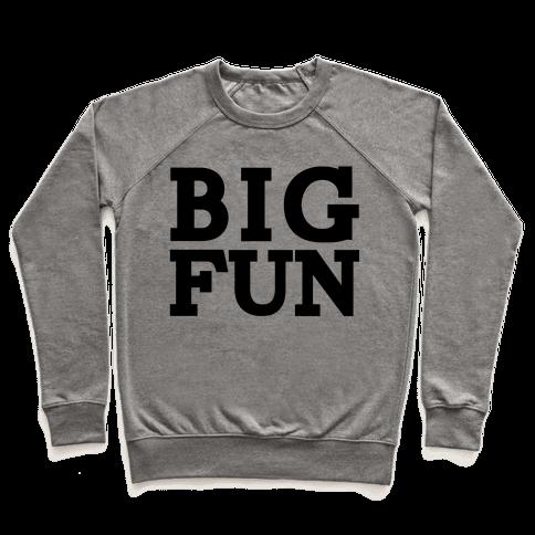 Big Fun Pullover
