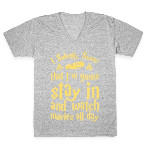 I Solemnly Swear That I'm Gonna Watch Movies All Day V-Neck Tee Shirt