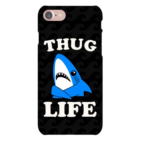 Thug Life Left Shark Phone Case