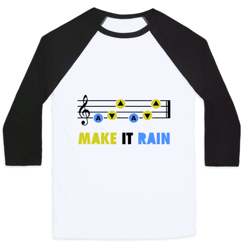 Make It Rain (Song Of Storms) Baseball Tee