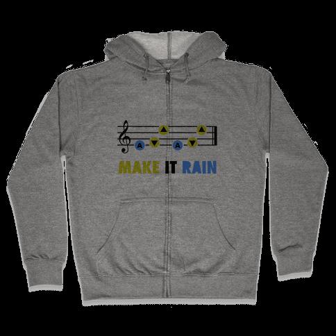 Make It Rain (Song Of Storms) Zip Hoodie