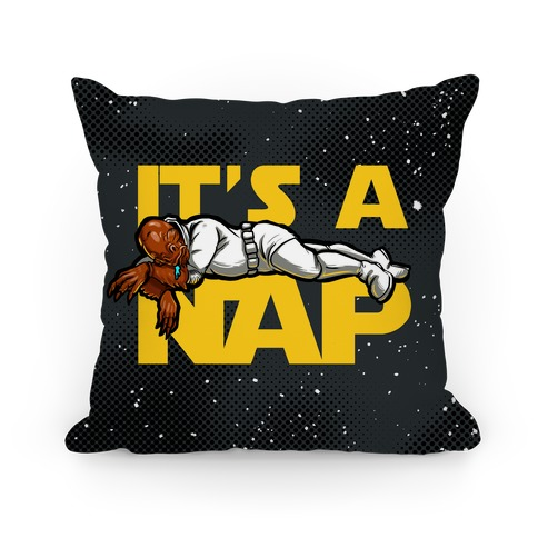 It's a Nap! Pillow