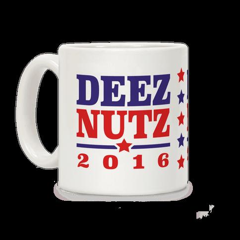 Deez Nutz 2016 Coffee Mug