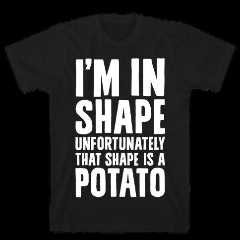 In Shape Potato Mens T-Shirt