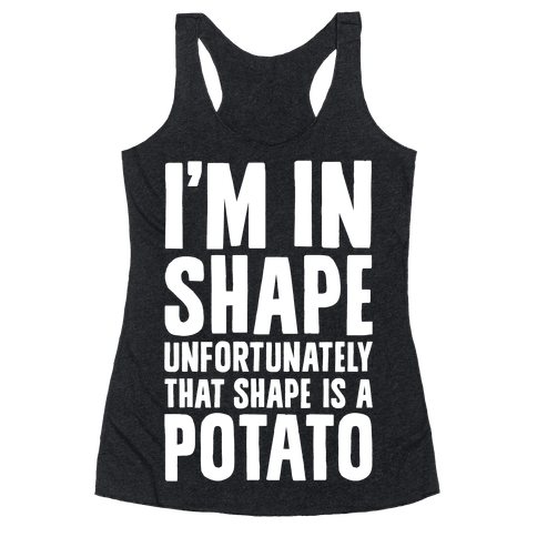 In Shape Potato Racerback Tank Top