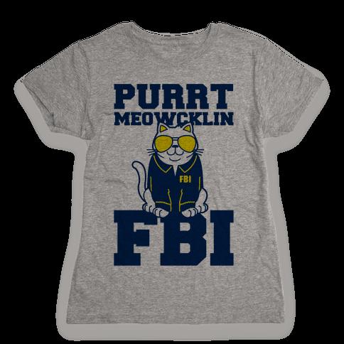 Purrt Meowcklin FBI Womens T-Shirt