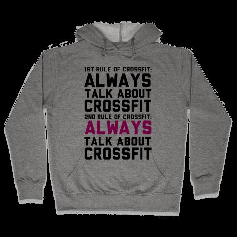 The Rules of Crossfit Hooded Sweatshirt