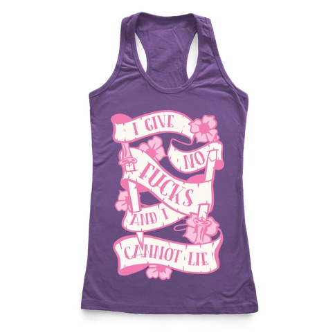 I Give No F***s And I Cannot Lie Racerback Tank Top