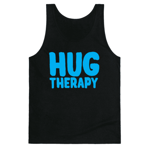 Hug Therapy Tank Top