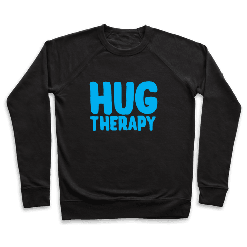 Hug Therapy Pullover