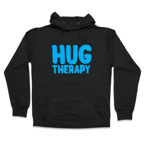 Hug Therapy Hooded Sweatshirt