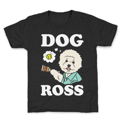 Dog Ross  Kids T-Shirt