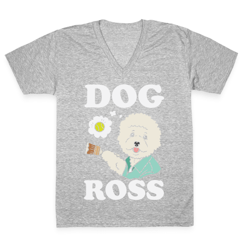 Dog Ross  V-Neck Tee Shirt