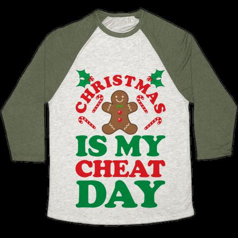 Christmas Is My Cheat Day Baseball Tee