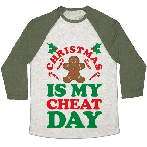 Christmas Is My Cheat Day Baseball Tee