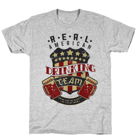 Real American Drinking Team Mens T-Shirt