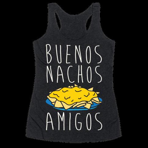 Buenos Nachos Amigos Racerback Tank Top