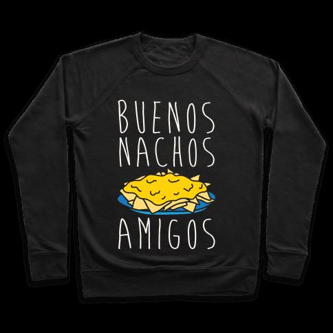 Buenos Nachos Amigos Pullover