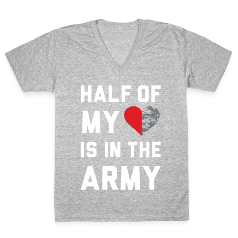 Half My Heart Is In The Army V-Neck Tee Shirt