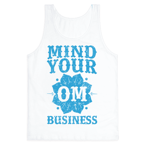 Mind Your Om Business Tank Top
