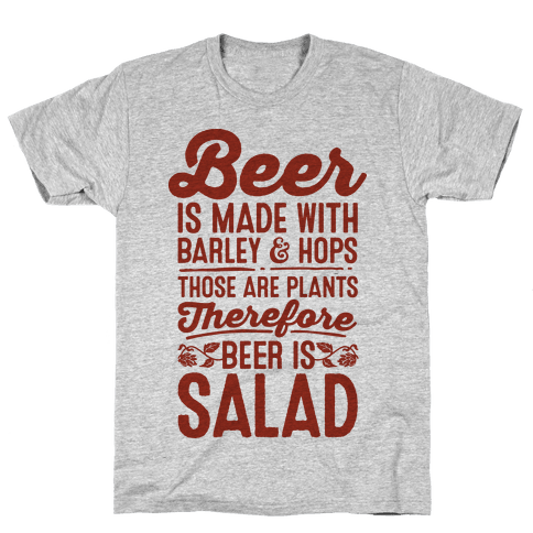 Beer is Salad Mens T-Shirt