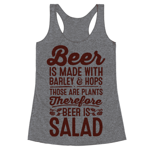 Beer is Salad Racerback Tank Top