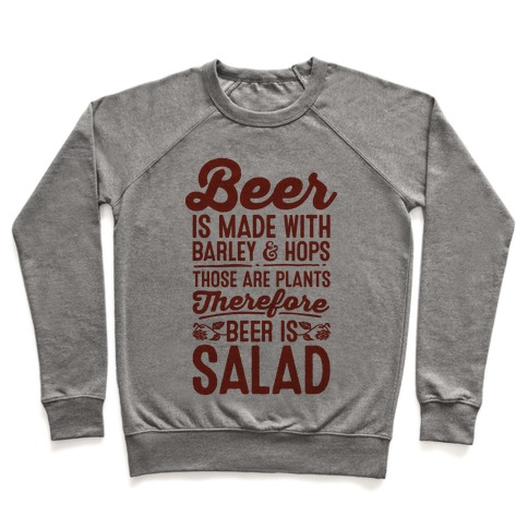Beer is Salad Pullover