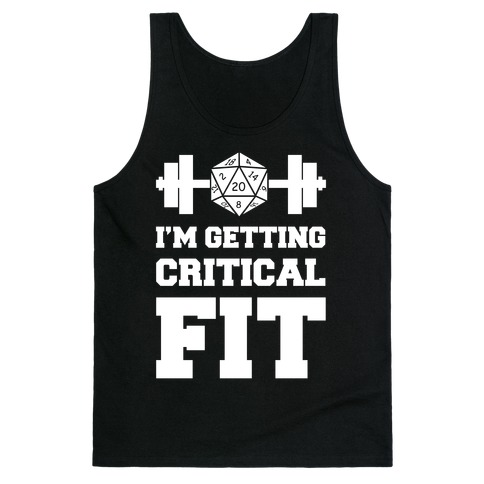 I'm Getting Critical Fit Tank Top