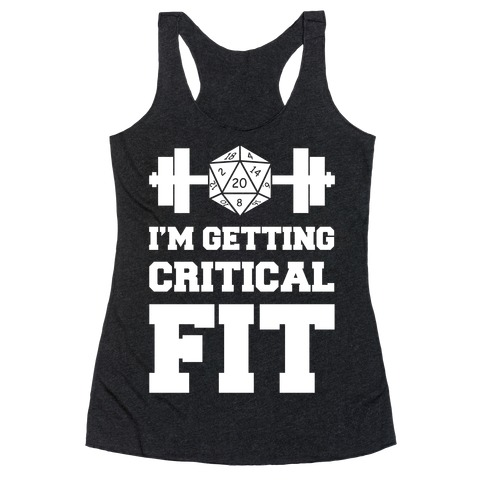 I'm Getting Critical Fit Racerback Tank Top