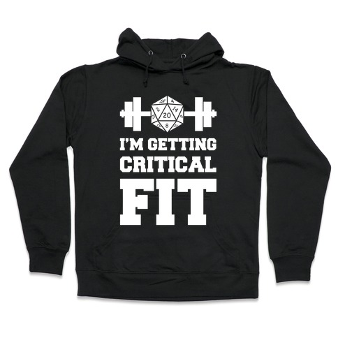 I'm Getting Critical Fit Hooded Sweatshirt