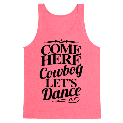 Come Here, Cowboy, Let's Dance