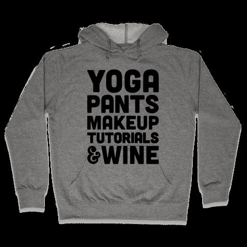 Yoga Pants, Makeup Tutorials & Wine Hooded Sweatshirt