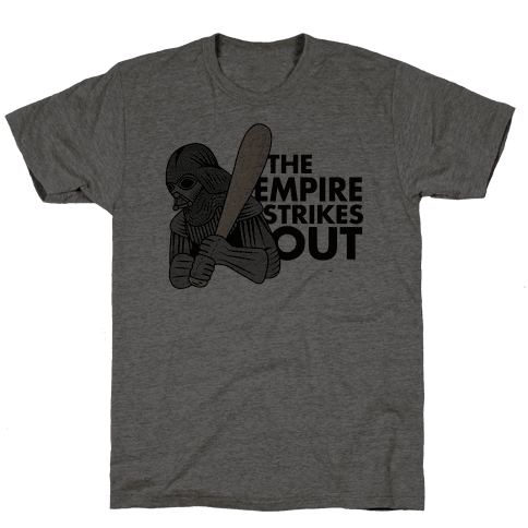 The Empire Strikes Out Mens T-Shirt