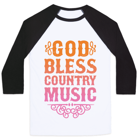 God Bless Country Music Baseball Tee