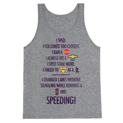 I Sped (Liar Liar Iconography) Tank Top