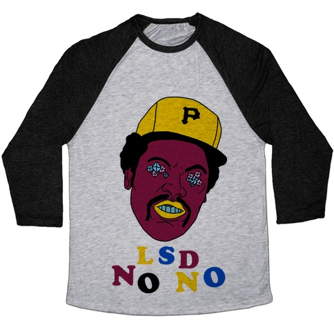 LSD No-No Hitter (Baseball) Baseball Tee