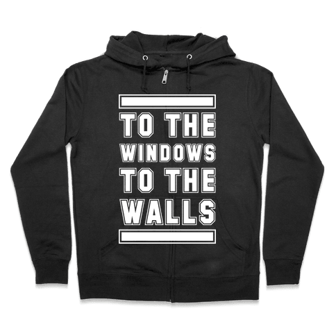 To the Window To the Wall Zip Hoodie