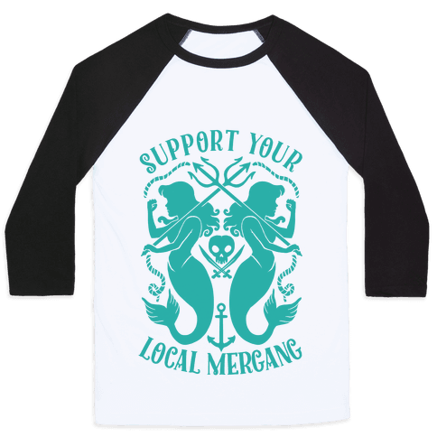 Support Your Local Mergang Baseball Tee