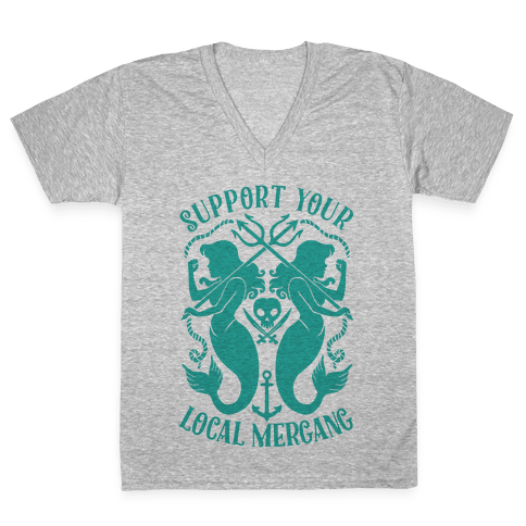 Support Your Local Mergang V-Neck Tee Shirt